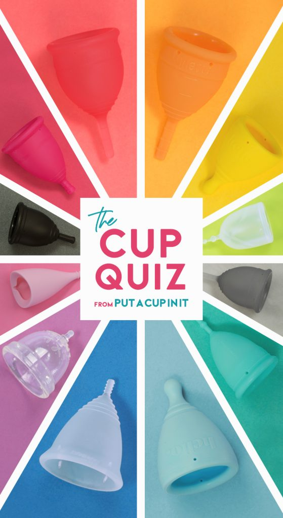 """Rainbow of menstrual cups on matching background, vertical image, with text that reads """"The Cup Quiz by Put A Cup In It"""""""